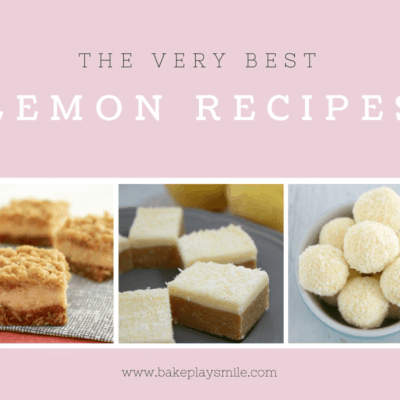 The Very Best Lemon Recipes | The Ultimate Collection