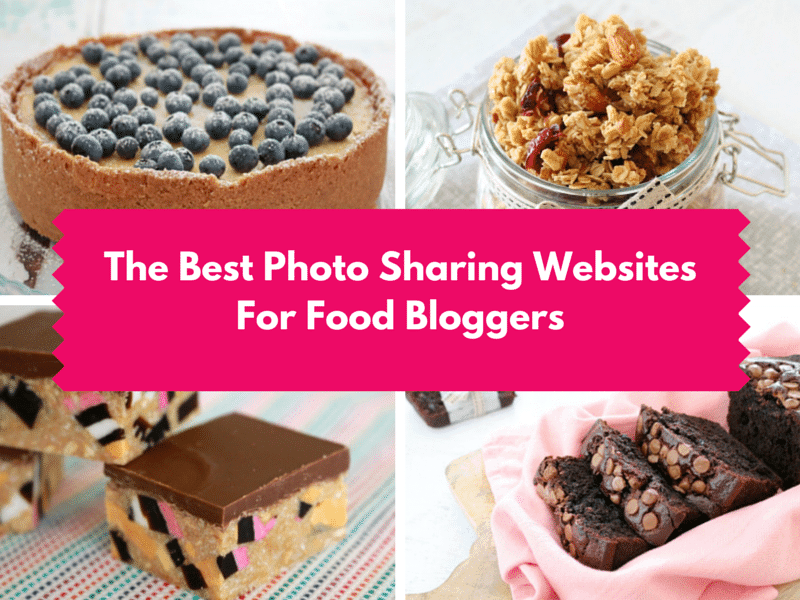 The Best Photo Sharing Websites For Food Bloggers