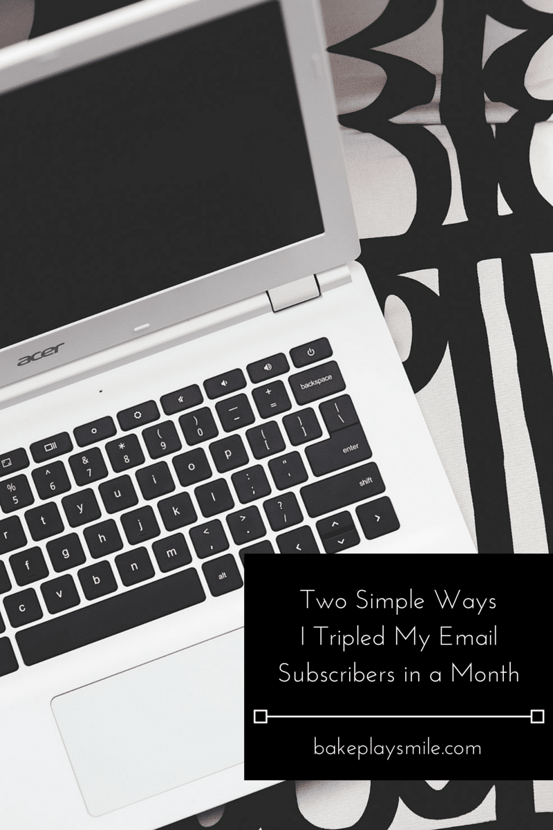 Two Simple Ways I Tripled My Email Subscribers in a Month
