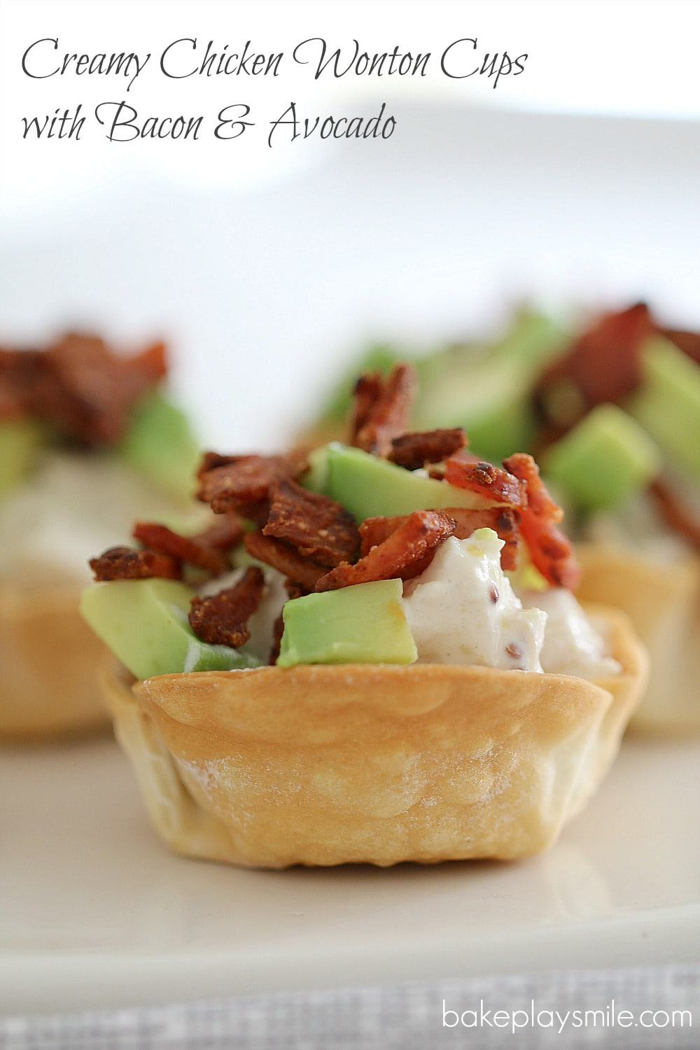 Creamy Chicken Wonton Cups with Bacon & Avocado