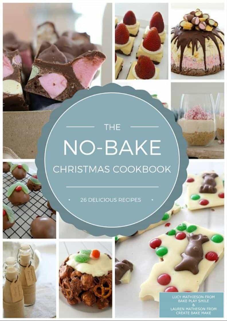 No Bake Christmas Recipes - Bake Play Smile