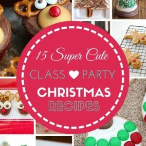 A collage of Christmas foodie treats on the cover of 15 Super Cute Class Party Christmas Recipes cookbook