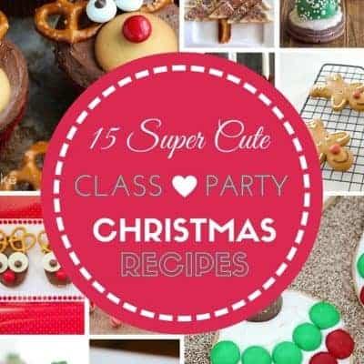 15 Super Cute Class Christmas Party Recipes