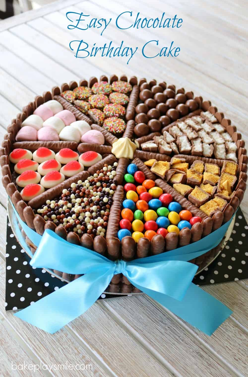 Easy Chocolate Birthday Cake (lollies, chocolates & more ...