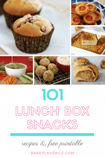 101 Lunch Box Snacks (including recipes and free printable)