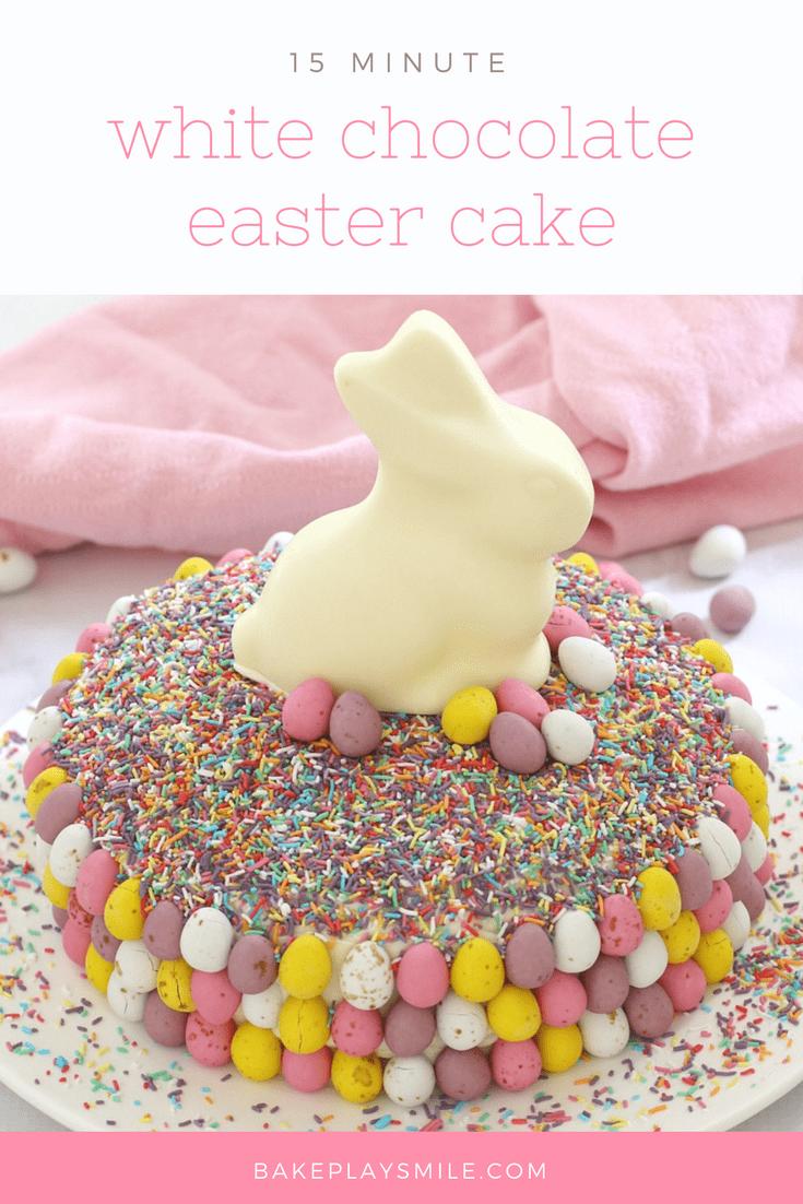 15 minute white chocolate easter cake