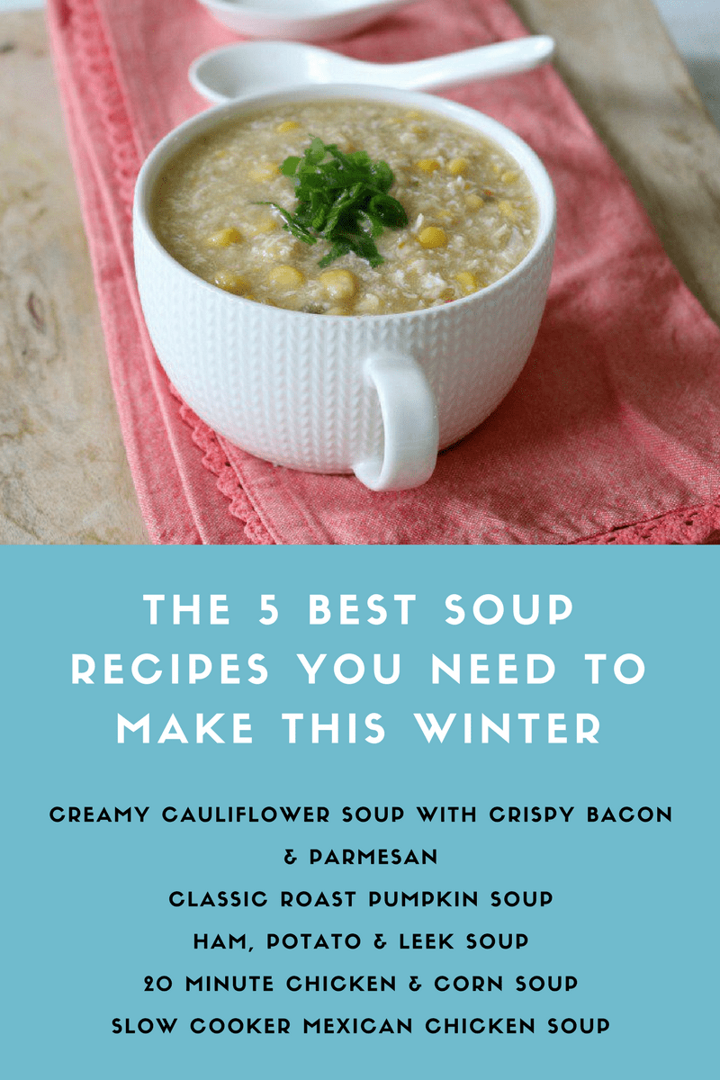 The 5 Best Soup Recipes You Need To Make This Winter