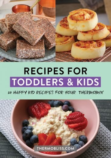 Thermomix Recipes for Toddlers & Kids