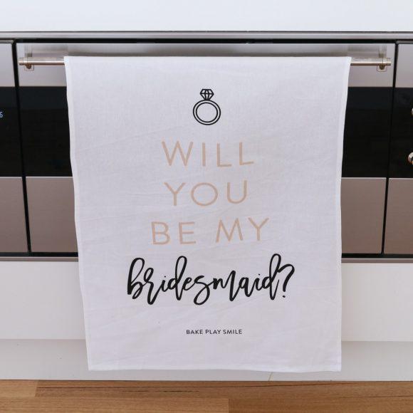 Will You Be My Bridesmaid? Tea Towel