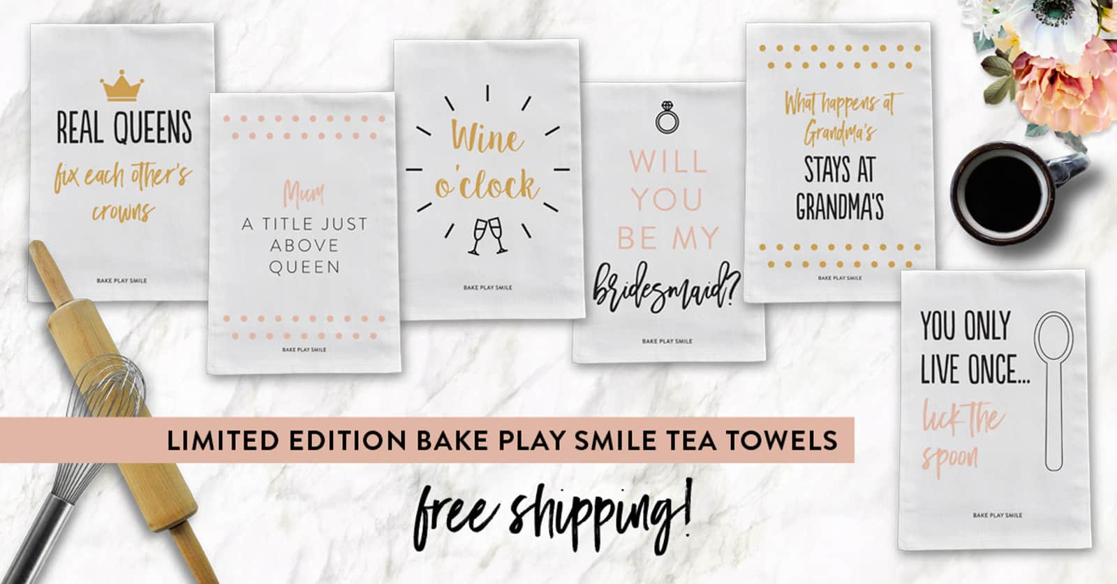 Limited Edition Bake Play Smile Tea Towels