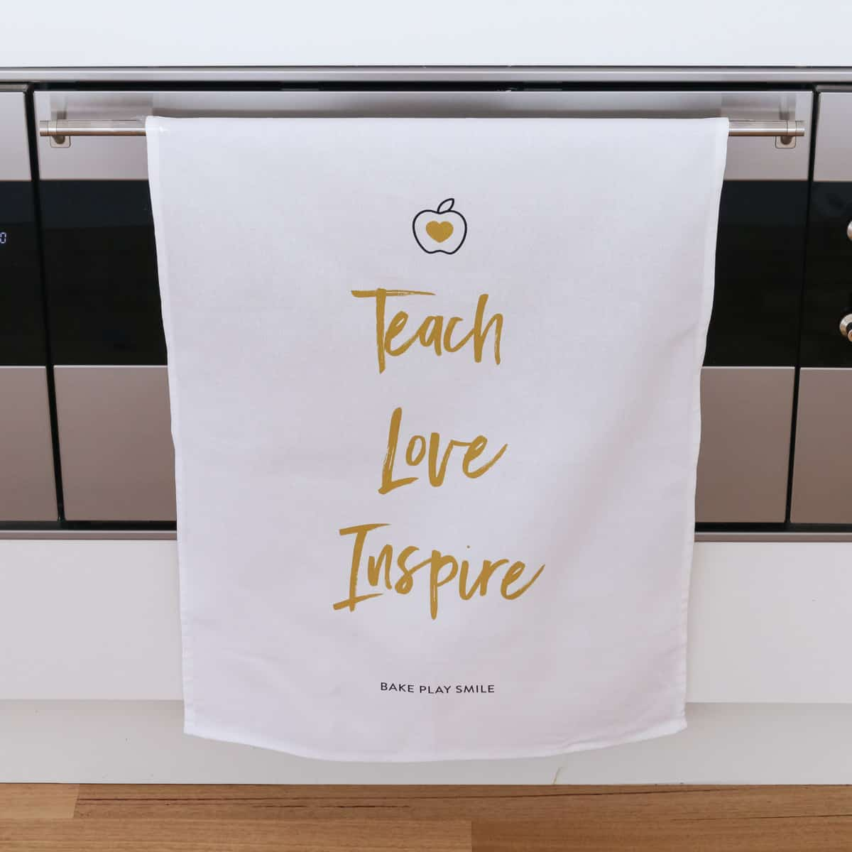Teach. Love. Inspire Tea Towel