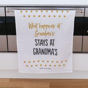 What Happens At Grandma's, Stays At Grandma's Tea Towel