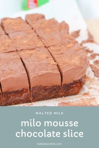 Delicious Milo Mousse Chocolate Slice made with a chewy, rich chocolate base and a soft and creamy mousse topping.The perfect chocoholics dessert!