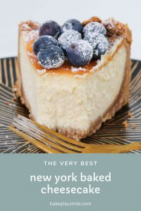 The very best Classic New York Baked Cheesecake recipe - rich, creamy and absolutely foolproof! Follow my simple tips for cooking a perfectly baked cheesecake every single time.