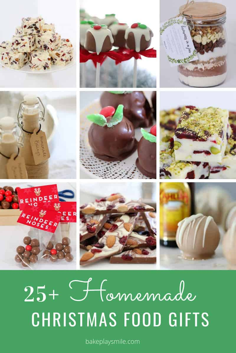 Images of Christmas desserts and recipes that can be given as homemade gifts in a recipe book titled 25+ Homemade Christmas Food Gifts