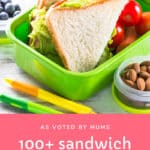 Our list of 100+ sandwich fillings for kids (as voted by mums!) will take the stress out of lunch box planning!  Download our FREE sandwich fillings printable! #sandwich #fillings #ideas #kids #school #kinder #lunchbox #toddlers