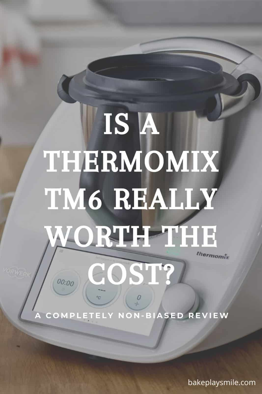 A photo of a Thermomix TM6 model with the text overlay 'Is A Thermomix TM6 really worth the cost?'