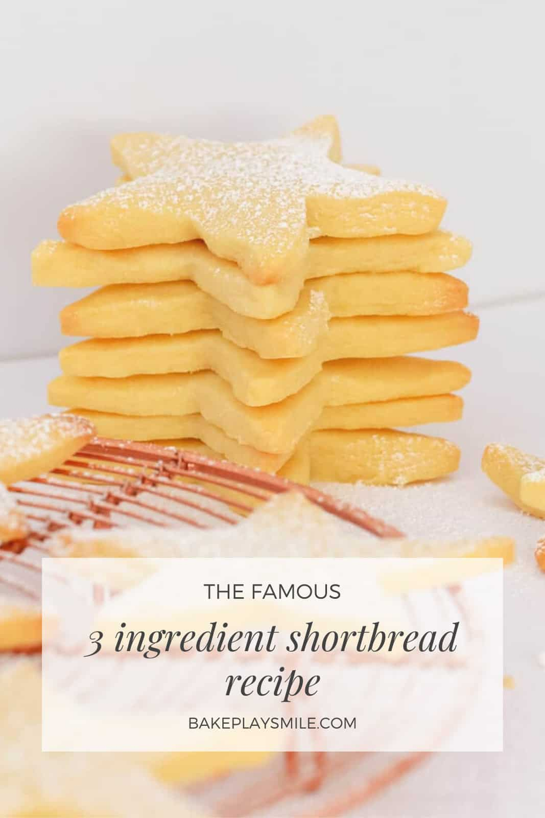 The Famous 3 Ingredient Shortbread Recipe Bake Play Smile