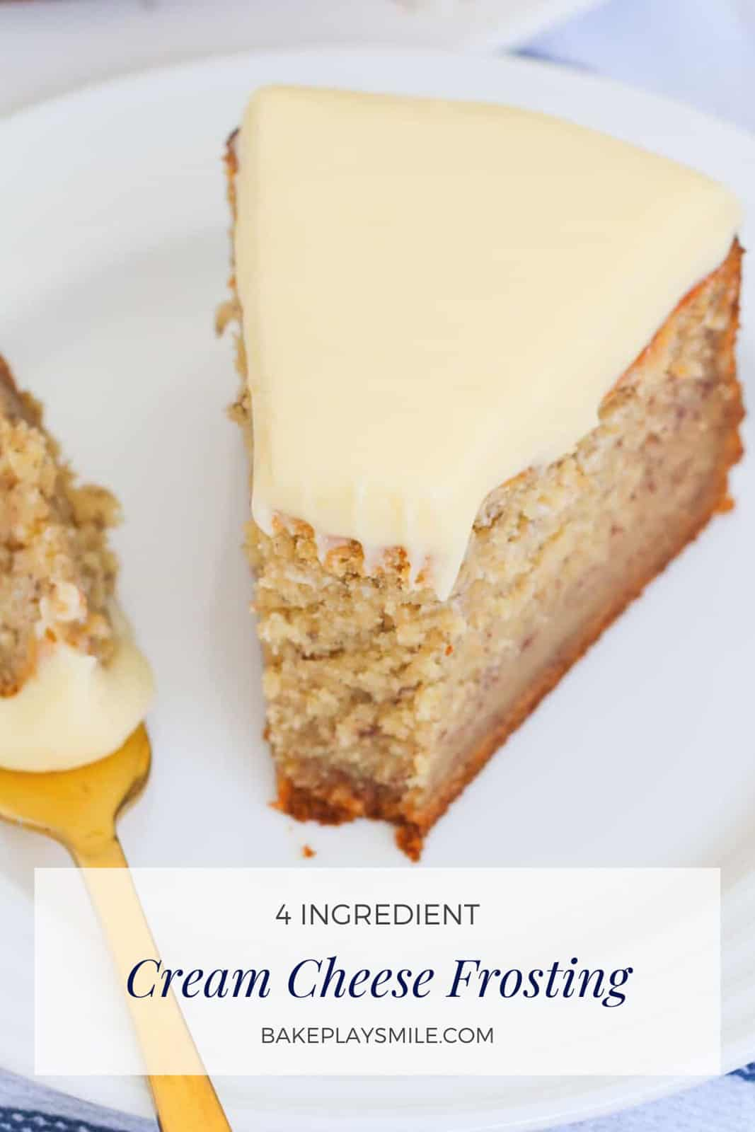 A Pinterest image of a serve of banana cake with cream cheese frosting, with the text overlay 'The BEST Cream Cheese Frosting'