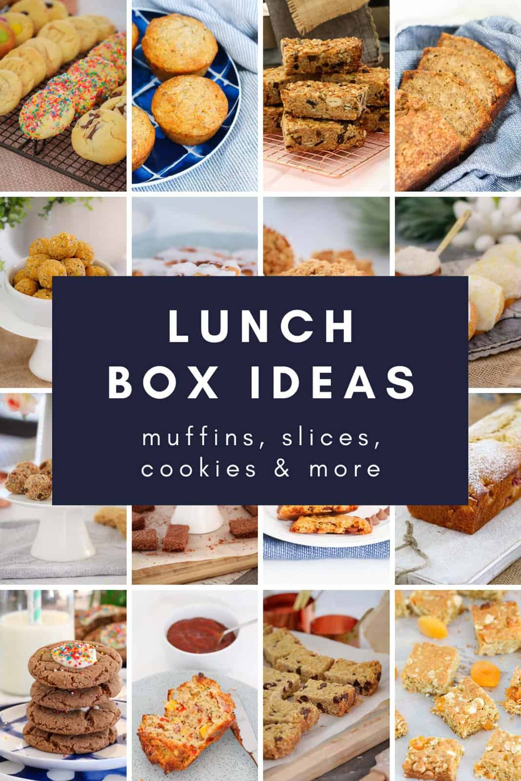 A Pinterest image of school snacks with the text overlay 'Lunch Box Ideas'
