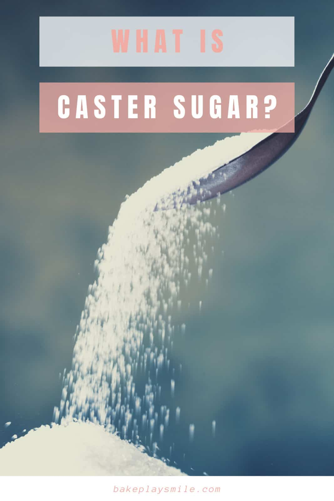 A Pinterest image with the text 'What is caster sugar?'